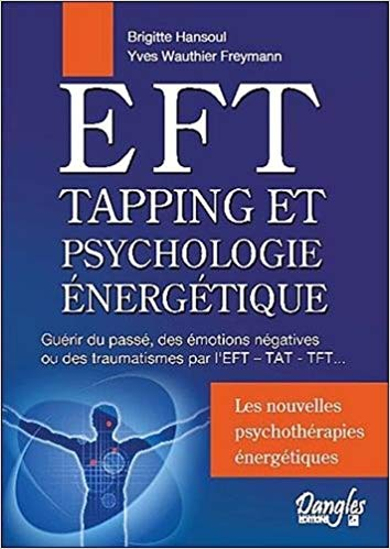 Tapping et Psychologie énergétique – Avant-propos